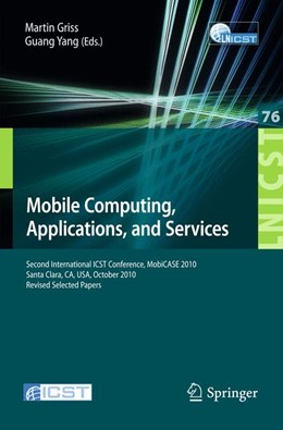 Abbildung von Griss / Yang | Mobile Computing, Applications, and Services | 2012 | Second International ICST Conf... | 76