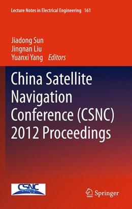 Abbildung von Sun / Liu / Yang / Fan | China Satellite Navigation Conference (CSNC) 2012 Proceedings | 2012 | 161