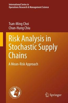 Abbildung von Choi / Chiu | Risk Analysis in Stochastic Supply Chains | 2012 | A Mean-Risk Approach | 178