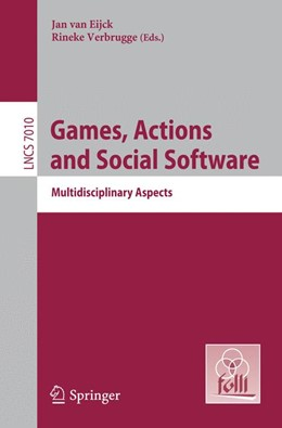 Abbildung von Eijck / Verbrugge | Games, Actions, and Social Software | 2012 | Multidisciplinary Aspects | 7010