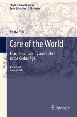 Abbildung von Pulcini   Care of the World   2012   Fear, Responsibility and Justi...   11