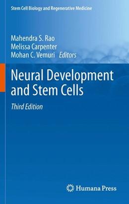 Abbildung von Rao / Carpenter / Vemuri | Neural Development and Stem Cells | 2012