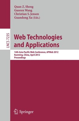 Abbildung von Sheng / Wang / Jensen / Xu | Web Technologies and Applications | 2012 | 14th Asia-Pacific Web Conferen...