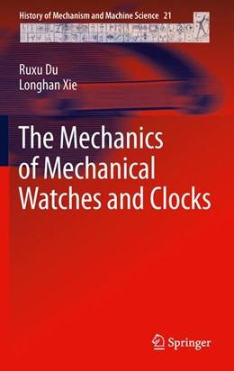 Abbildung von Du / Xie | The Mechanics of Mechanical Watches and Clocks | 2012 | 21