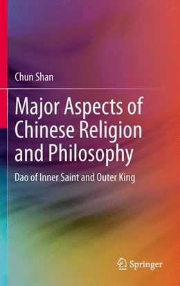 Abbildung von Shan | Major Aspects of Chinese Religion and Philosophy | 2012 | Dao of Inner Saint and Outer K...