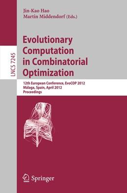 Abbildung von Hao / Middendorf | Evolutionary Computation in Combinatorial Optimization | 2012 | 12th European Conference, EvoC...