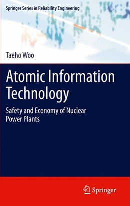 Abbildung von Woo | Atomic Information Technology | 2012 | Safety and Economy of Nuclear ...