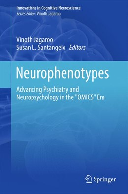 Abbildung von Santangelo / Jagaroo   Neurophenotypes   1st ed. 2016   2017   Advancing Psychiatry and Neuro...