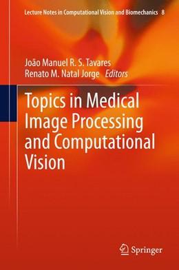 Abbildung von Tavares / Natal Jorge | Topics in Medical Image Processing and Computational Vision | 2013 | 8