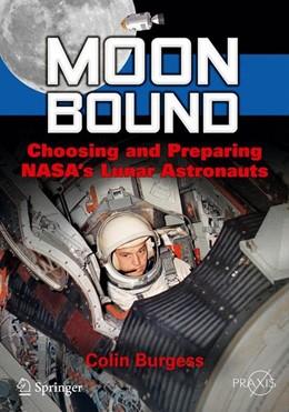 Abbildung von Burgess | Moon Bound | 2013 | Choosing and Preparing NASA's ...
