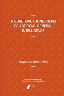 Abbildung von Wang / Goertzel | Theoretical Foundations of Artificial General Intelligence | 2012 | 4