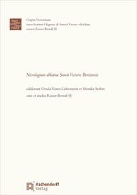 Abbildung von Vones-Liebenstein / Seifert | Necrologium abbatiae Sancti Victoris Parisiensis | 2012