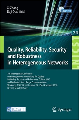Abbildung von Zhang / Qiao | Quality, Reliability, Security and Robustness in Heterogeneous Networks | 2012 | 7th International Conference o... | 74
