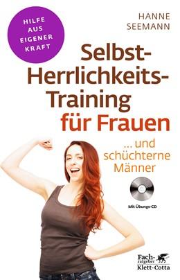 Abbildung von Seemann | Selbst-Herrlichkeits-Training für Frauen | 2012 | ... und schüchterne Männer
