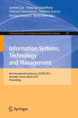 Abbildung von Dua / Gangopadhyay / Thulasiraman / Straccia / Shepherd / Stein | Information Systems, Technology and Management | 2012 | 6th International Conference, ... | 285