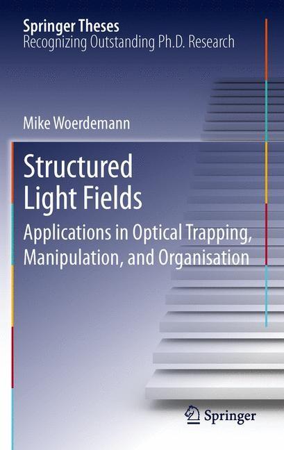 Abbildung von Wördemann | Structured Light Fields | 2012