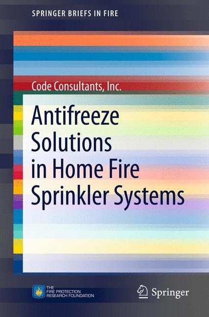 Abbildung von Consultants, Inc. | Antifreeze Solutions in Home Fire Sprinkler Systems | 2012