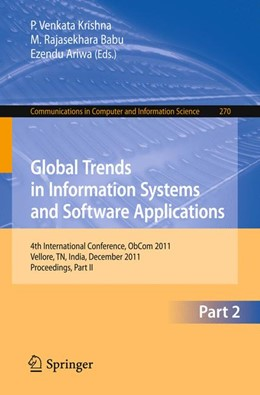 Abbildung von Krishna / Babu / Ariwa | Global Trends in Information Systems and Software Applications | 2012 | 4th International Conference, ... | 270