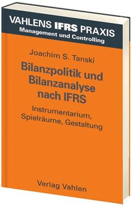Abbildung von Tanski | Bilanzpolitik und Bilanzanalyse nach IFRS | 2006 | Instrumentarium, Spielräume, G...