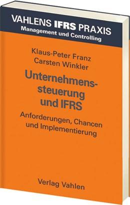 Abbildung von Franz / Winkler | Unternehmenssteuerung und IFRS | 2006 | Grundlagen und Praxisbeispiele