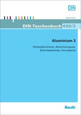 Abbildung von Aluminium 3 | 2012 | Hüttenaluminium, Aluminiumguss... | 450/3