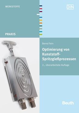 Abbildung von Fein / | Optimierung von Kunststoff-Spritzgießprozessen | überarbeitete Ausgabe | 2012