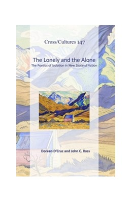 Abbildung von D'Cruz / Ross | The Lonely and the Alone | 2011 | The Poetics of Isolation in Ne... | 147