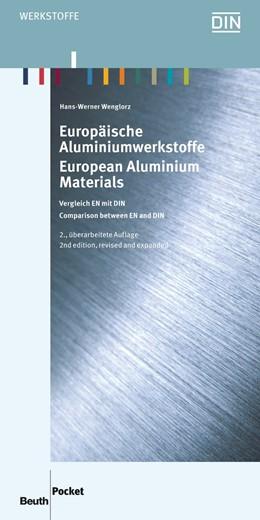 Abbildung von Wenglorz /  | Europäische Aluminiumwerkstoffe | überarbeitete und erweiterte Ausgabe | 2013