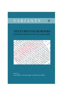 Abbildung von Texts beyond Borders | 2012 | Multilingualism and Textual Sc... | 9