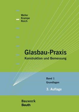 Abbildung von Krampe / Reich | Glasbau-Praxis | 1. Auflage | 2013 | beck-shop.de