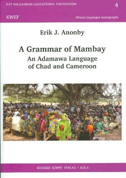 Abbildung von Anonby | A Grammar of Mambay | 2011 | An Adamawa Language of Chad an...