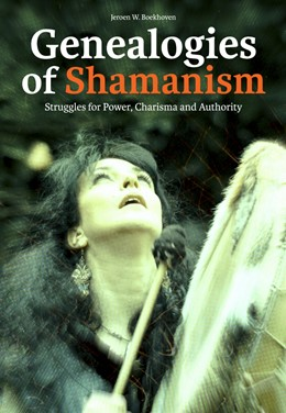Abbildung von Boekhoven | Genealogies of Shamanism | 2011 | Struggles for Power, Charisma ...