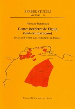 Abbildung von Benamara | Contes berbères de Figuig (Sud-est marocain) | 2011 | Textes en berbère avec traduct...