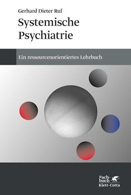 Abbildung von Ruf | Systemische Psychiatrie | 4. Auflage | 2019 | beck-shop.de
