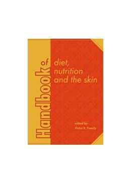Abbildung von Preedy | Handbook of diet, nutrition and the skin | 2012 | 2