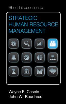 Abbildung von Cascio / Boudreau   Short Introduction to Strategic Human Resource Management   2012