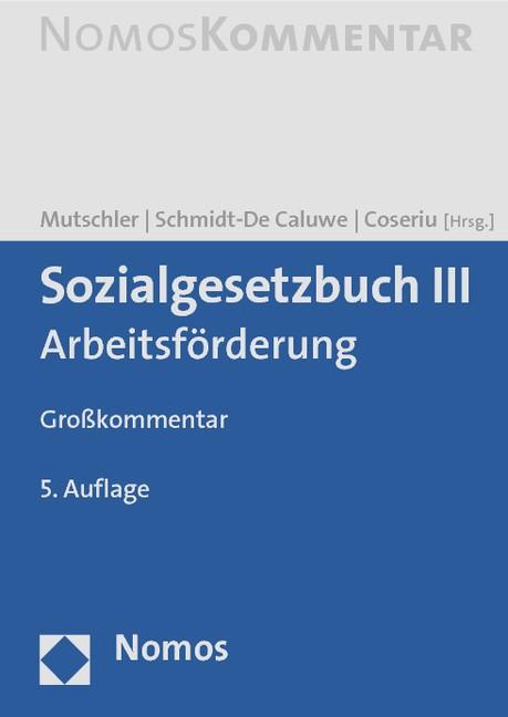 Sozialgesetzbuch III | Mutschler / Schmidt-De Caluwe / Coseriu (Hrsg.) | Buch (Cover)