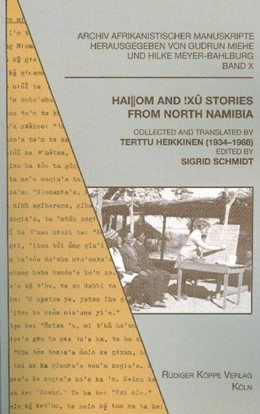 Abbildung von Schmidt | Hai||om and !Xû Stories from North Namibia | | Collected and translated by Te...