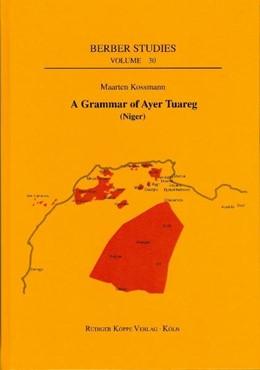 Abbildung von Kossmann | A Grammar of Ayer Tuareg (Niger) | 2011 | (langue nilo-saharienne du Tch...