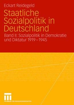 Abbildung von Reidegeld | Staatliche Sozialpolitik in Deutschland | 2006 | Band II: Sozialpolitik in Demo...