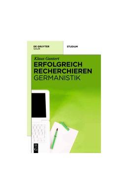 Abbildung von Gantert | Erfolgreich recherchieren - Germanistik | 2012