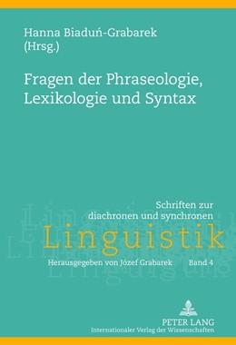 Abbildung von Biadun-Grabarek | Fragen der Phraseologie, Lexikologie und Syntax | 2012 | 4