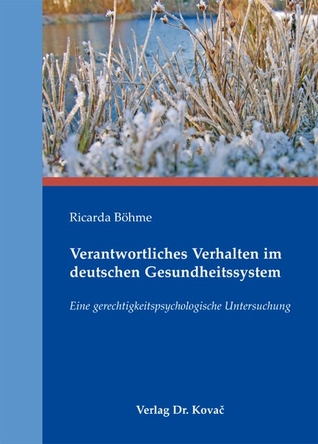 Abbildung von Böhme   Verantwortliches Verhalten im deutschen Gesundheitssystem   2012