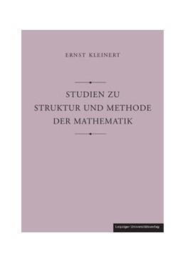 Abbildung von Kleinert | Studien zu Struktur und Methode der Mathematik | 2012