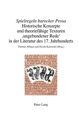 Abbildung von Kaminski / Althaus | «Spielregeln barocker Prosa» | 2012 | Historische Konzepte und theor... | 7