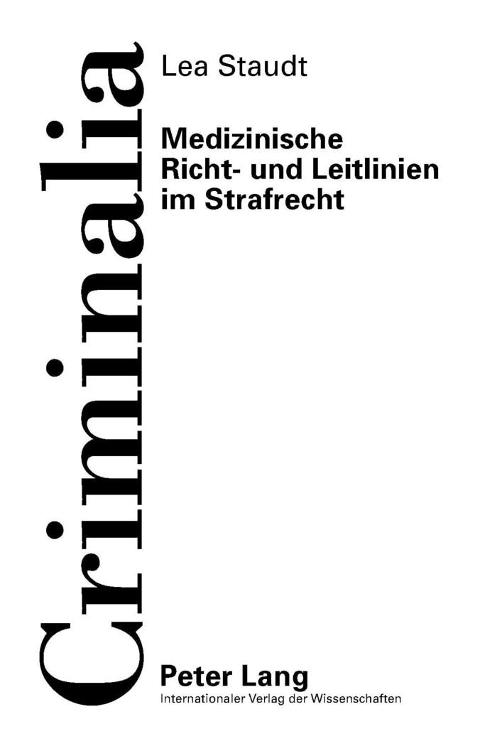 Abbildung von Staudt | Medizinische Richt- und Leitlinien im Strafrecht | 1. Auflage 2012 | 2012