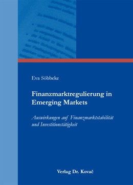 Abbildung von Söbbeke | Finanzmarktregulierung in Emerging Markets | 2012 | Auswirkungen auf Finanzmarktst... | 179