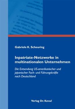 Abbildung von Scheuring | Inpatriate-Netzwerke in multinationalen Unternehmen | 2012 | Die Entsendung US-amerikanisch... | 37