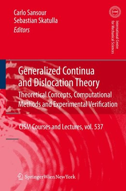 Abbildung von Sansour / Skatulla | Generalized Continua and Dislocation Theory | 2012 | Theoretical Concepts, Computat... | 537