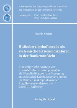 Abbildung von Seufert | Risikobereitschaftsmaße als systemische Krisenindikatoren in der Bankenaufsicht | 2012 | Eine empirische Analyse von Ri... | 13